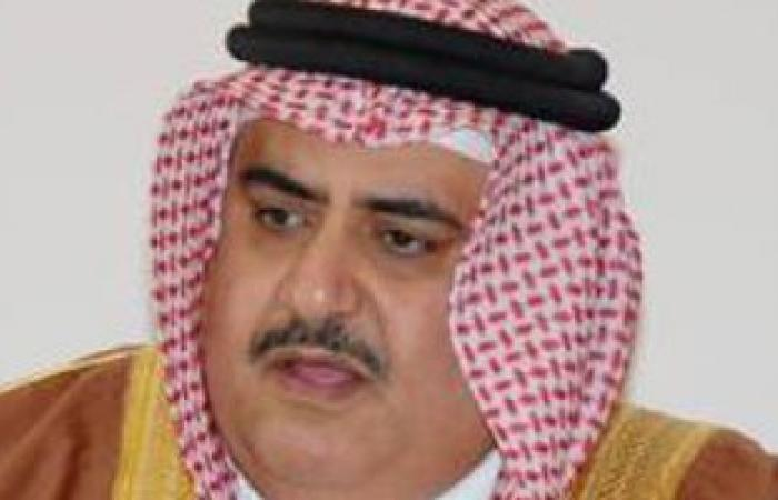 خارجية البحرين تؤكد دعمها لمصر وجهود السيسى لتحقيق التنمية ومحاربة الإرهاب
