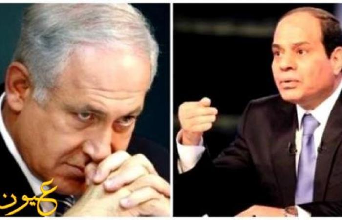 """""""دبيكا"""" الإسرائيلي : هذا ما قاله السيسي لنتنياهو في رسالة سرية"""