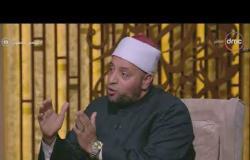 """لعلهم يفقهون - الشيخ رمضان عبد الرازق: مصطلح """"أهل الذمة"""" تكريم لأصحاب الديانات السماوية"""
