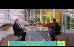 8 الصبح - أحمد شيحة : انخفاض معدلات التضخم وتأثيرها على انخفاض الأسعار