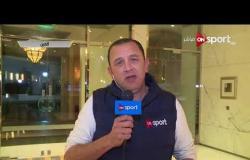 السوبر المصرى 2018 - متابعة لأخر أجواء واستعدادات الأهلي والمصري قبل مواجهة السوبر