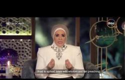 حروف من نور - د.نادية عمارة تروي قصة قصيرة عن أنوع الجهاد في سبيل الله .. عن النبي (ص)
