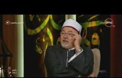 لعلهم يفقهون - الشيخ خالد الجندي: مسرحية سبب من أسباب انهيار التعليم