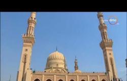شعائر صلاة الجمعة من مسجد السيد البدوي بـ طنطا بتاريخ 18-10-2019
