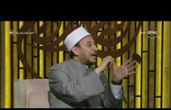 لعلهم يفقهون - الشيخ رمضان عبدالمعز: النبي محمد كان يرفض هذا الأمر حتى لا يغضب من أصحابه